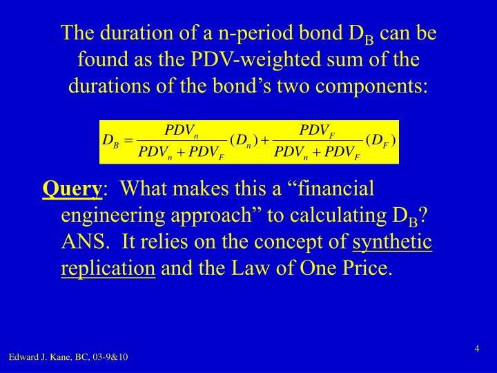 The duration of a n-period bond D