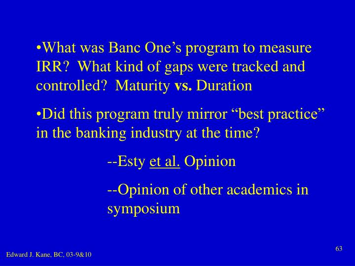What was Banc One's program to measure IRR?  What kind of gaps were tracked and controlled?  Maturity