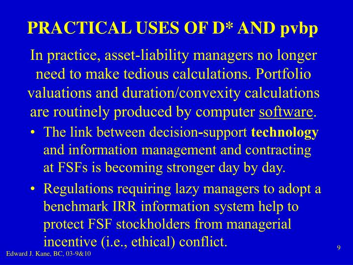 PRACTICAL USES OF D* AND pvbp