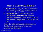 why is convexity helpful
