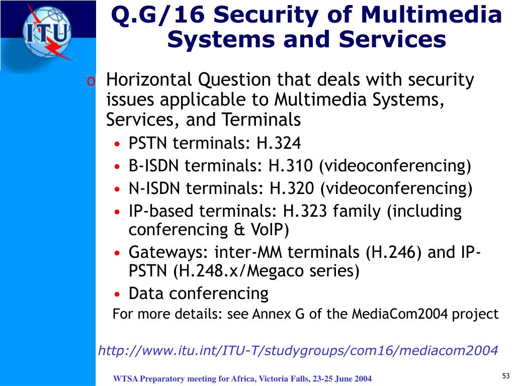 Q.G/16 Security of Multimedia Systems and Services
