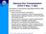 secure fax transmission itu t rec t 36