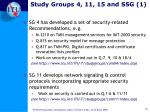 study groups 4 11 15 and ssg 1