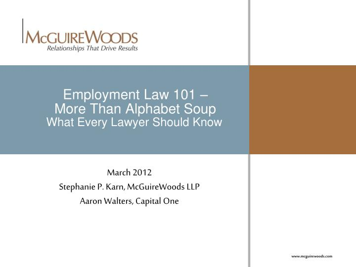employment law 101 more than alphabet soup what every lawyer should know n.