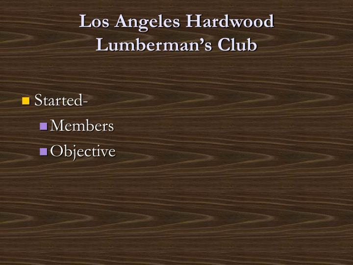 Los angeles hardwood lumberman s club