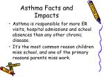 asthma facts and impacts6