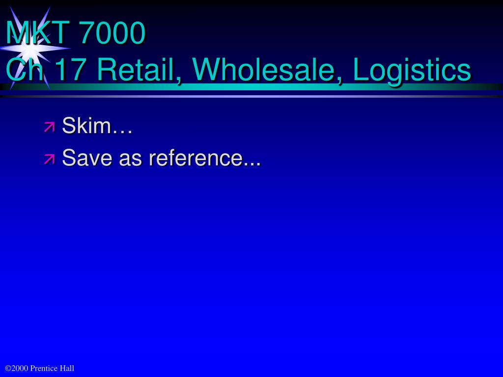 mkt 7000 ch 17 retail wholesale logistics l.