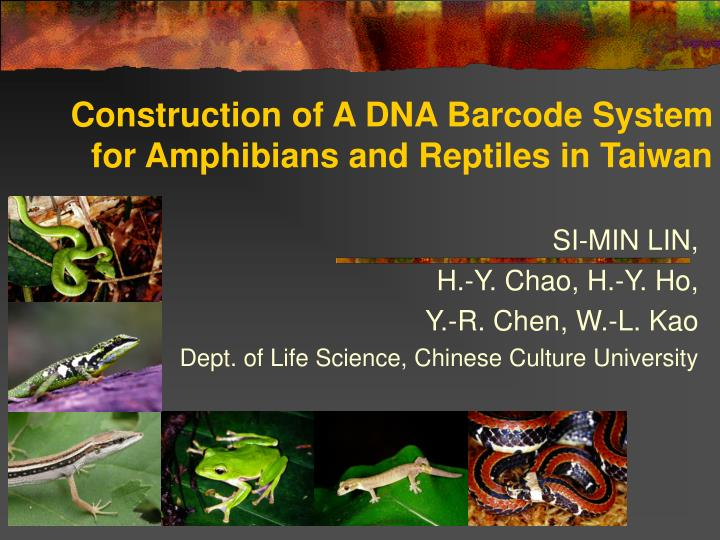 construction of a dna barcode system for amphibians and reptiles in taiwan
