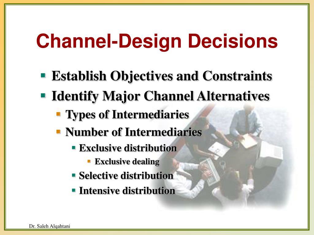 Channel-Design Decisions