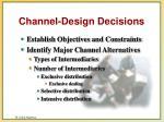 channel design decisions13