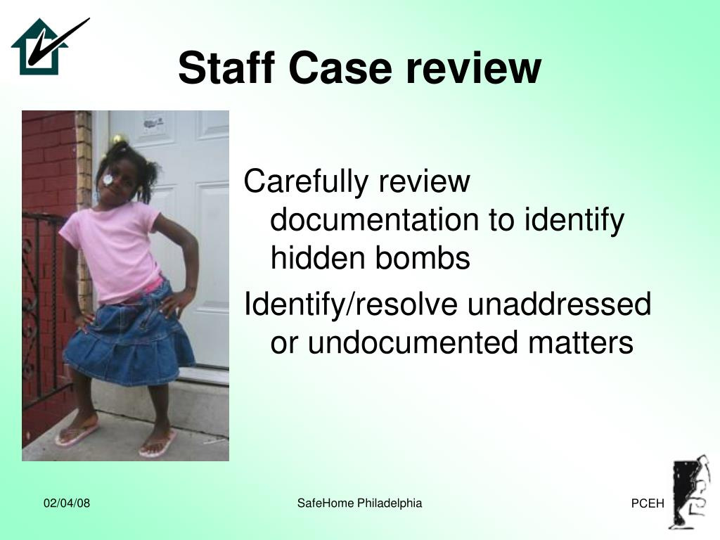 Staff Case review