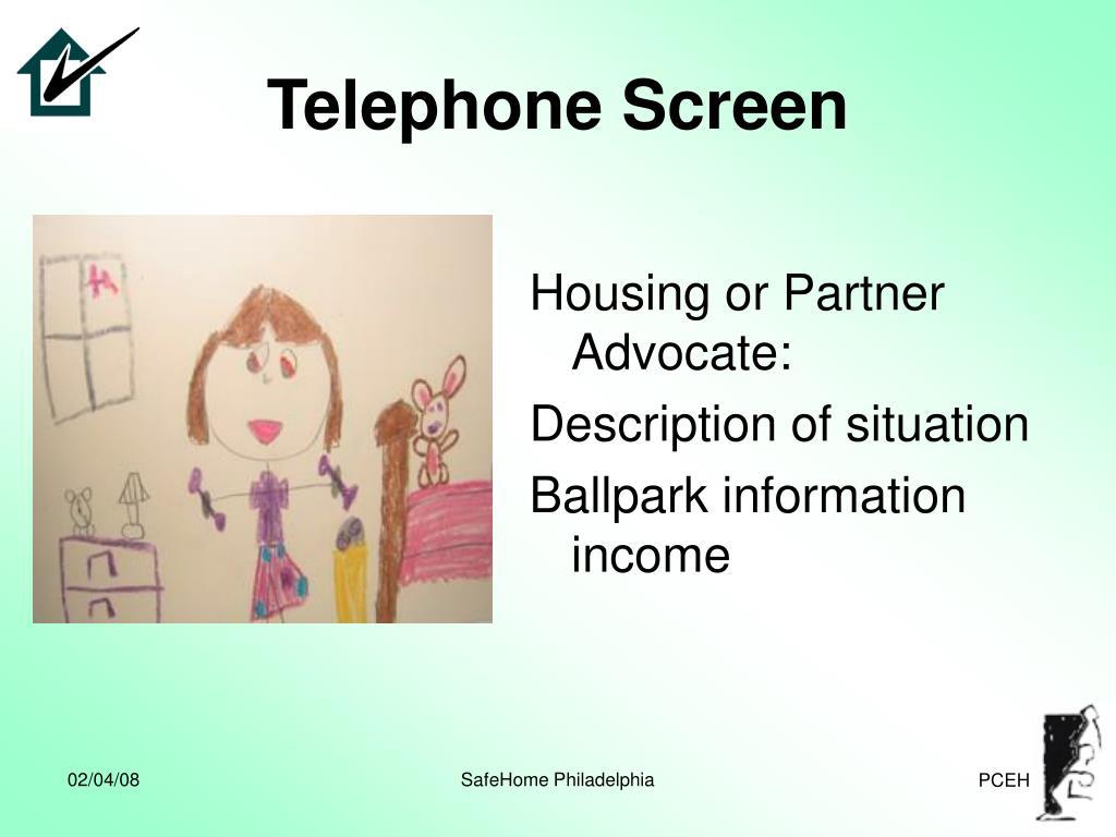 Telephone Screen