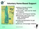 voluntary home based support
