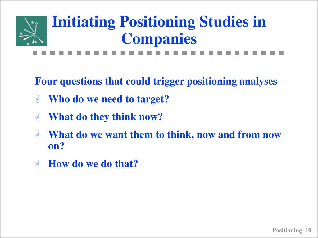Initiating Positioning Studies in Companies