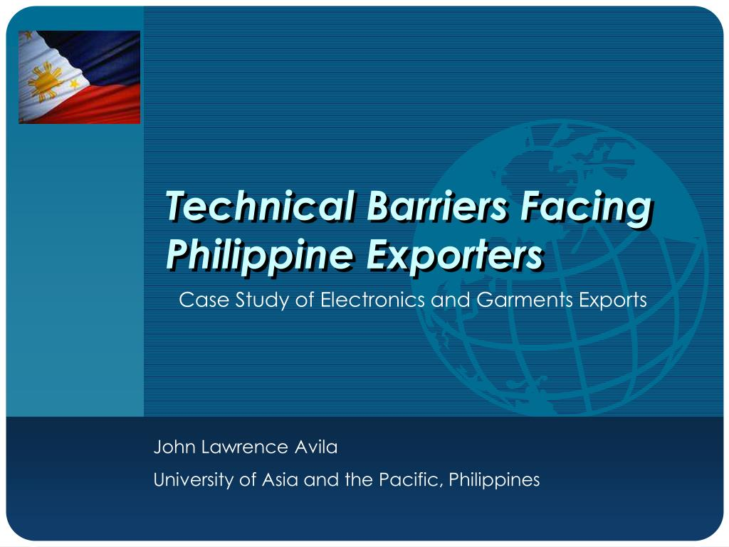 technical barriers facing philippine exporters l.