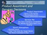 product assortment and services decisions