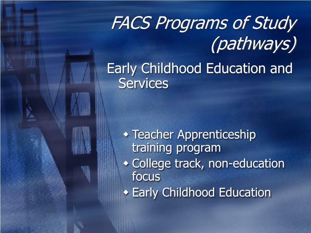 FACS Programs of Study (pathways)
