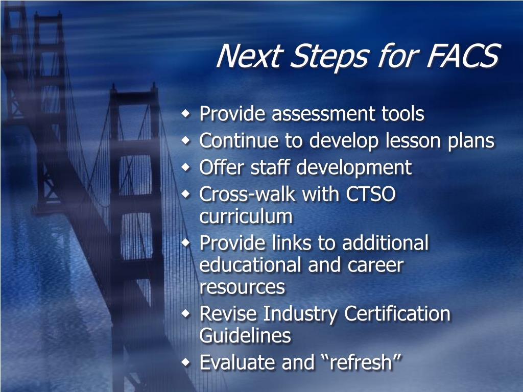 Next Steps for FACS