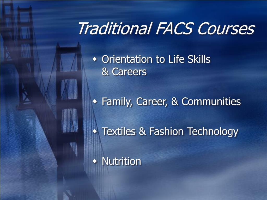 Traditional FACS Courses