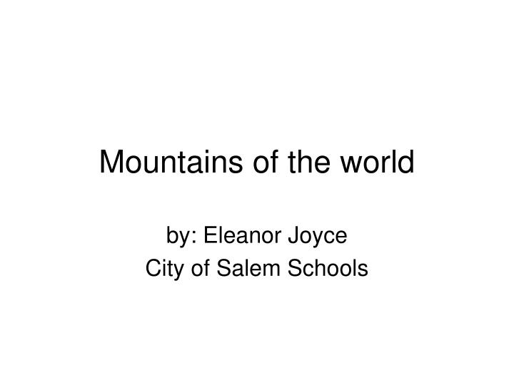 Mountains of the world