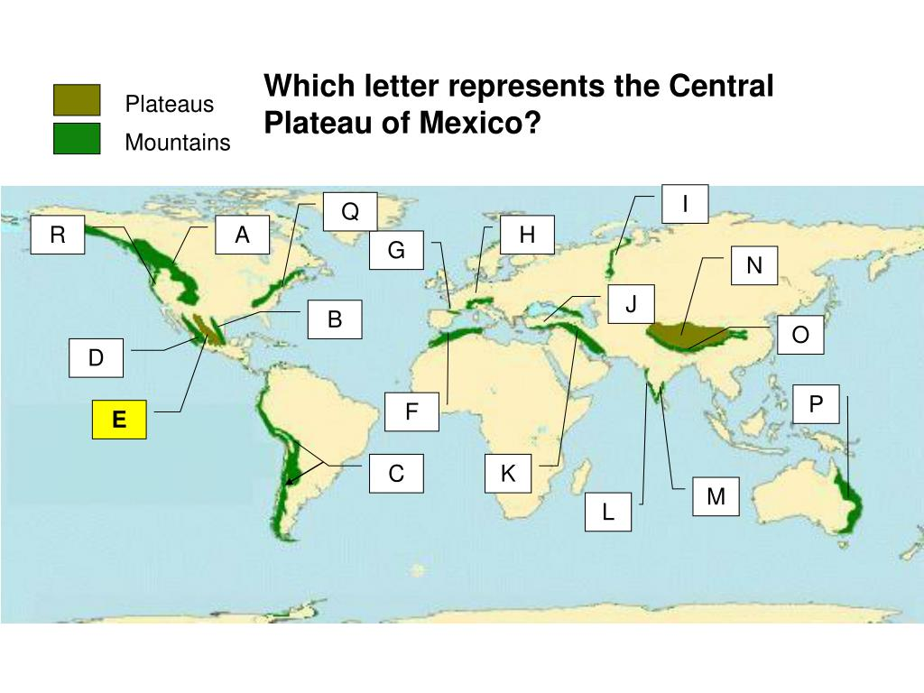 Which letter represents the Central Plateau of Mexico?
