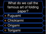 what do we call the famous art of folding paper