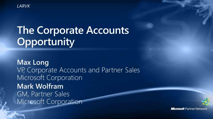The corporate accounts opportunity