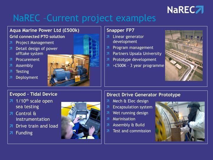 NaREC –Current project examples