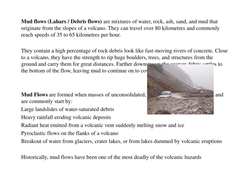 Mud flows (Lahars / Debris flows)