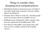 things to consider when designing local tax spend policies