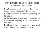 why revenue hills might be more likely at local level