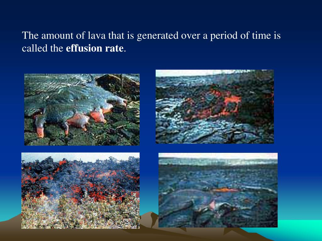 The amount of lava that is generated over a period of time is called the