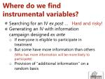 where do we find instrumental variables