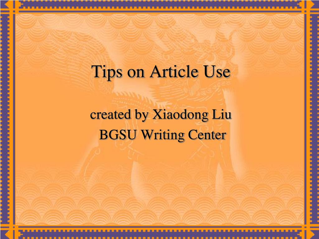 Tips on Article Use