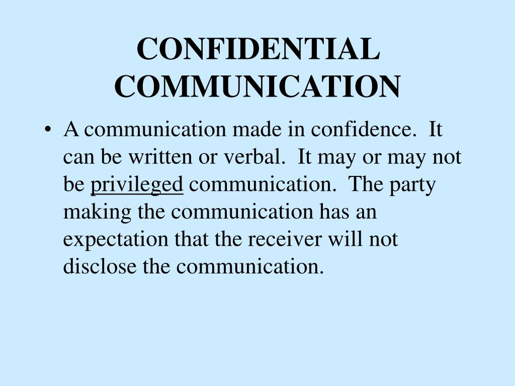 CONFIDENTIAL COMMUNICATION