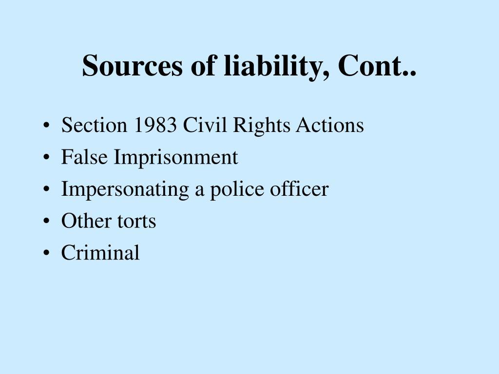 Sources of liability, Cont..