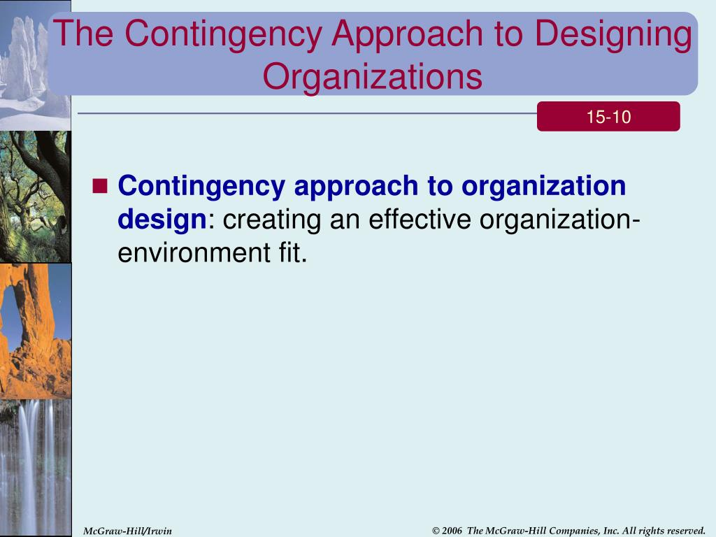 The Contingency Approach to Designing