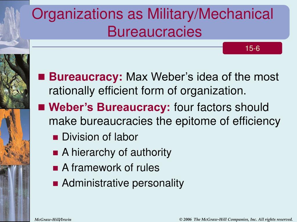 Organizations as Military/Mechanical