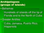 archipelagoes groups of islands