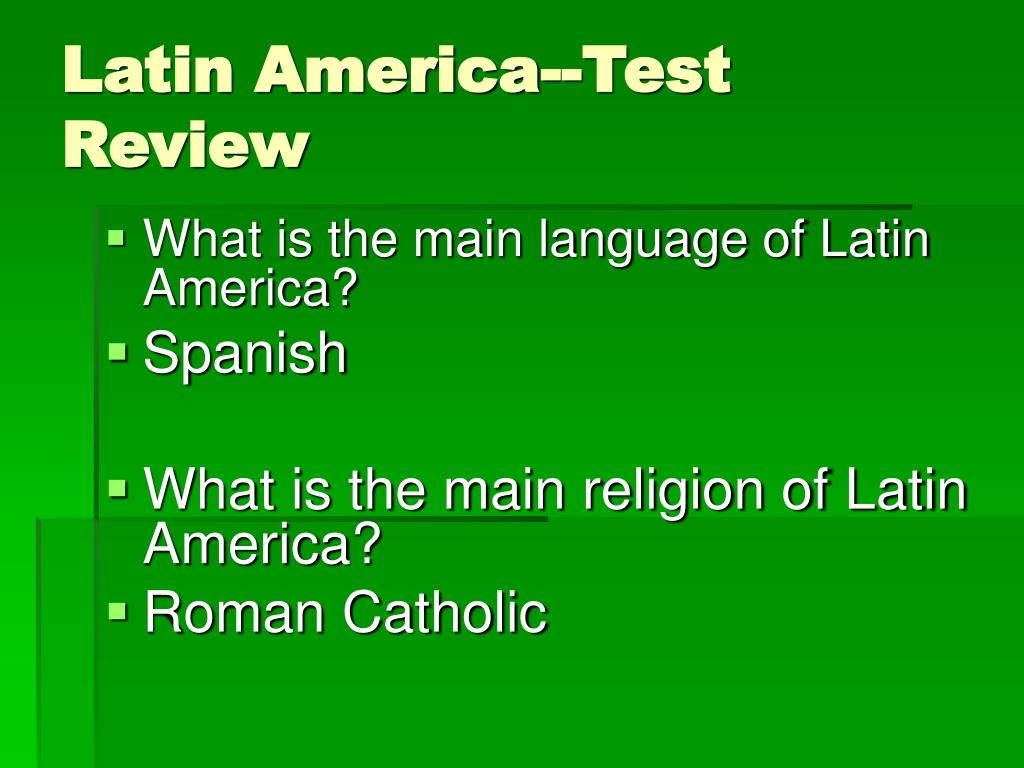 Latin America--Test Review