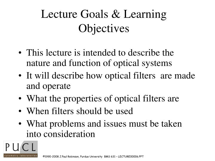 Lecture goals learning objectives