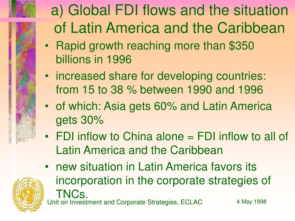 a) Global FDI flows and the situation of Latin America and the Caribbean
