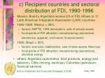 c recipient countries and sectoral distribution of fdi 1990 1996