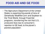 food aid and ge food