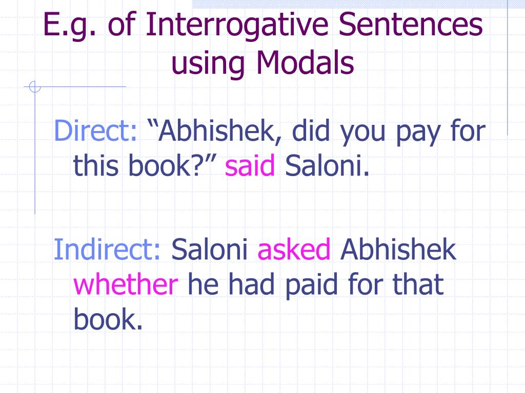 E.g. of Interrogative Sentences using Modals