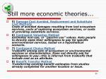 still more economic theories