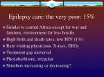 epilepsy care the very poor 15