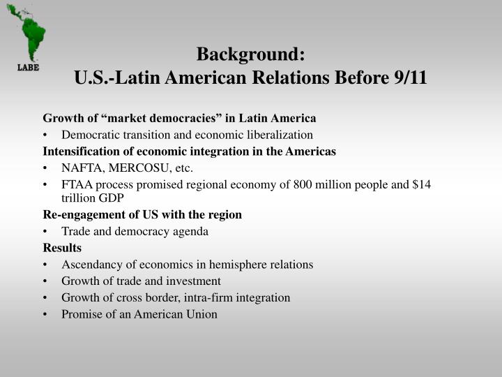Background u s latin american relations before 9 11