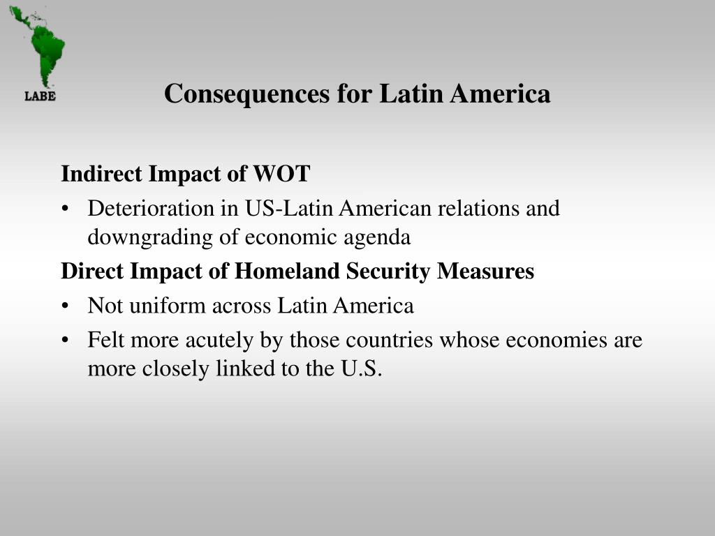 Consequences for Latin America