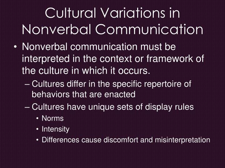 Cultural Variations in Nonverbal Communication